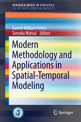 Modern Methodology and Applications in Spatial-Temporal Modeling by Gareth William Peters