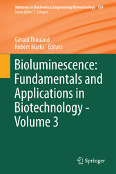 Bioluminescence: Fundamentals and Applications in Biotechnology - Volume 3 by Gérald Thouand