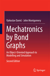 Mechatronics by Bond Graphs by Vjekoslav Damic