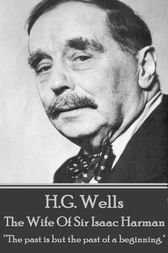 The Wife of Sir Isaac Harman by H.G. Wells