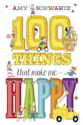 100 Things That Make Me Happy (Read-Along) by Amy Schwartz