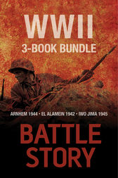Battle Stories — The WWII 3-Book Bundle by Andrew Rawson