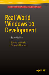 Real World Windows 10 Development by Edward Moemeka