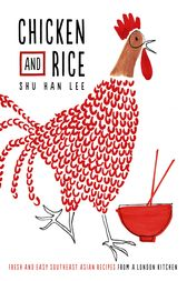 Chicken and Rice by Shu Han Lee