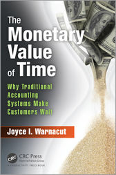 The Monetary Value of Time by Joyce I. Warnacut