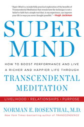 Super Mind by Norman E Rosenthal