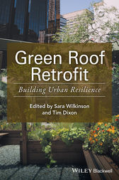 Green Roof Retrofit by Sara J. Wilkinson