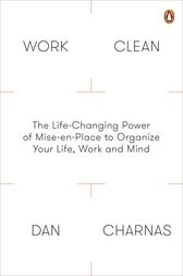 Work Clean by Dan Charnas