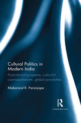 Cultural Politics in Modern India by Makarand R. Paranjape