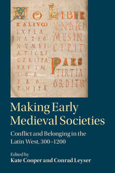 Making Early Medieval Societies by Kate Cooper