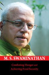 Combating Hunger and Achieving Food Security by M. S. Swaminathan