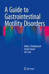 A Guide to Gastrointestinal Motility Disorders by Albert J. Bredenoord