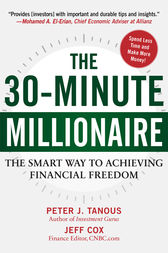 The 30-Minute Millionaire by Peter Tanous
