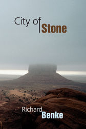 City of Stone by Richard Benke