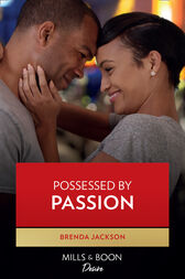Possessed By Passion (Mills & Boon Kimani) (Forged of Steele, Book 11) by Brenda Jackson