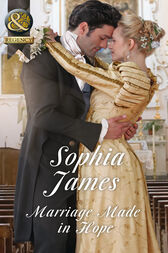 Marriage Made In Hope (Mills & Boon Historical) (The Penniless Lords, Book 4) by Sophia James