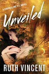 Unveiled by Ruth Vincent