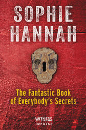 The Fantastic Book of Everybody's Secrets by Sophie Hannah