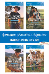 Harlequin American Romance March 2016 Box Set by Patricia Thayer