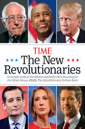 TIME The New Revolutionaries by Editors of TIME