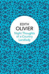 Night Thoughts of a Country Landlady by Edith Olivier