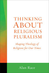 Thinking About Religious Pluralism by Alan Race