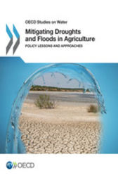 Mitigating Droughts and Floods in Agriculture by OECD Publishing