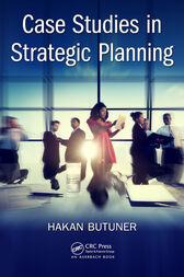 Case Studies in Strategic Planning by Hakan Butuner