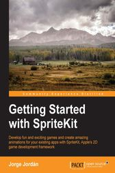Getting Started with SpriteKit by Jorge Jordán