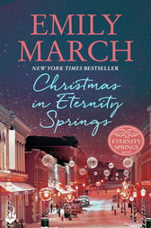 Christmas in Eternity Springs: Eternity Springs 12 by Emily March