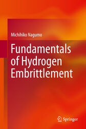 Fundamentals of Hydrogen Embrittlement by Michihiko Nagumo