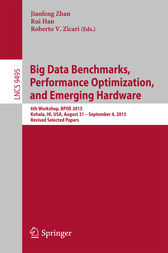 Big Data Benchmarks, Performance Optimization, and Emerging Hardware by Jianfeng Zhan