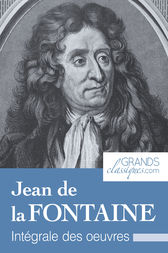 Jean de la Fontaine by Jean de la Fontaine