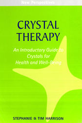 Crystal Therapy by Tim Harrison