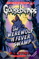 The Werewolf of Fever Swamp by R.L. Stine
