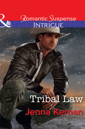 Tribal Law (Mills & Boon Intrigue) (Apache Protectors, Book 3) by Jenna Kernan
