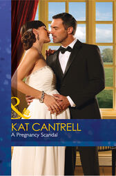 A Pregnancy Scandal (Mills & Boon Desire) (Love and Lipstick, Book 2) by Kat Cantrell
