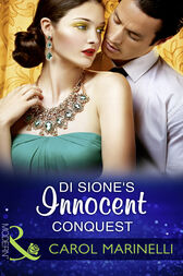 Di Sione's Innocent Conquest (Mills & Boon Modern) (The Billionaire's Legacy, Book 2) by Carol Marinelli