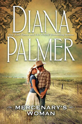 Mercenary's Woman (Mills & Boon M&B) (Soldiers of Fortune, Book 1) by Diana Palmer