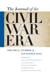 Journal of the Civil War Era by William A. Blair