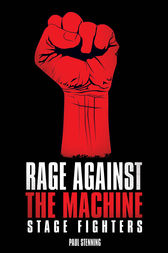 Rage Against The Machine - Stage Fighters by Paul Stenning