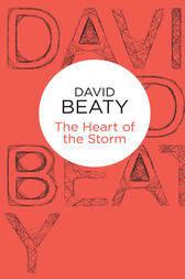 The Heart of the Storm by David Beaty