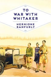 To War with Whitaker by Hermione Ranfurly