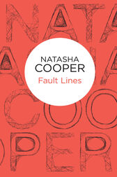 Fault Lines: A Trish Maguire Novel 2 by Natasha Cooper