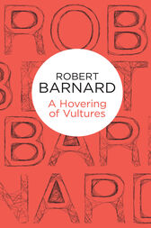 A Hovering of Vultures: A Charlie Peace Novel 3 by Robert Barnard