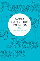 The Honours Board by Pamela Hansford Johnson