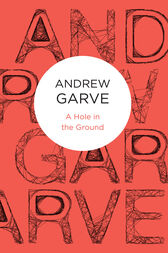 A Hole in the Ground by Andrew Garve