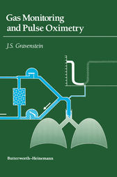 Gas Monitoring and Pulse Oximetry by J. S. Gravenstein