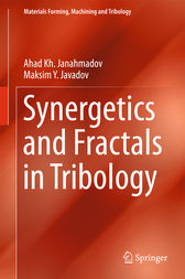 Synergetics and Fractals in Tribology by Ahad Kh Janahmadov