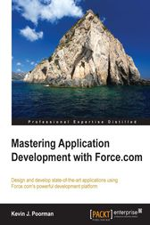 Mastering Application Development with Force.com by Kevin J. Poorman